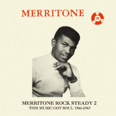 Various - Merritone Rock Steady 2 The Music Got Soul 1966 - 1967 (Merritone / Dub Store) JPN CD